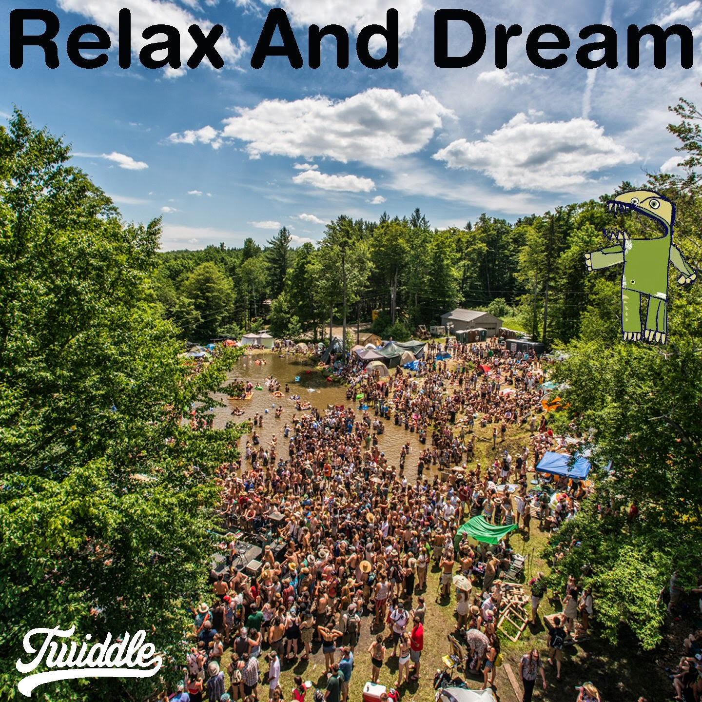 Relax And Dream - A Twiddle Musical