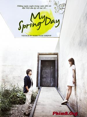 Những Ngày Xuân Trở Lại|| My Spring Days