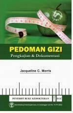 Buku Pedoman Gizi Pengkajian & Dokumentasi by Jacqueline