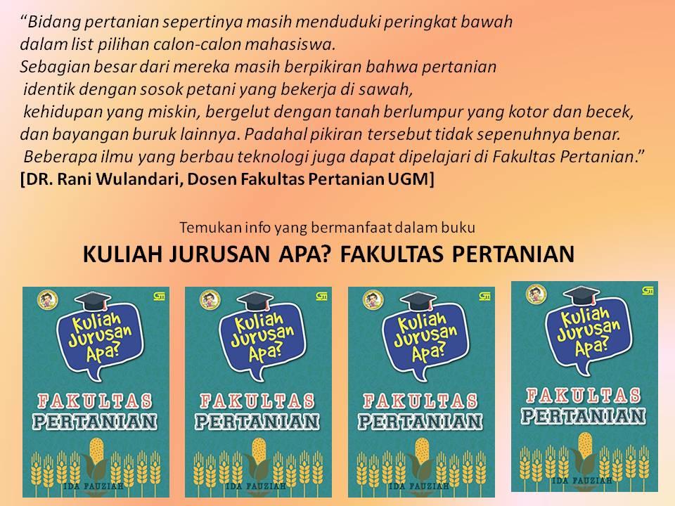 Our Diary Buku Baru Kuliah Jurusan Apa Fakultas Pertanian
