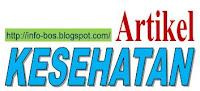 Artikel Kesehatan http://info-bos.blogspot.com/