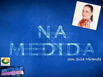 NA MEDIDA com Sula Miranda