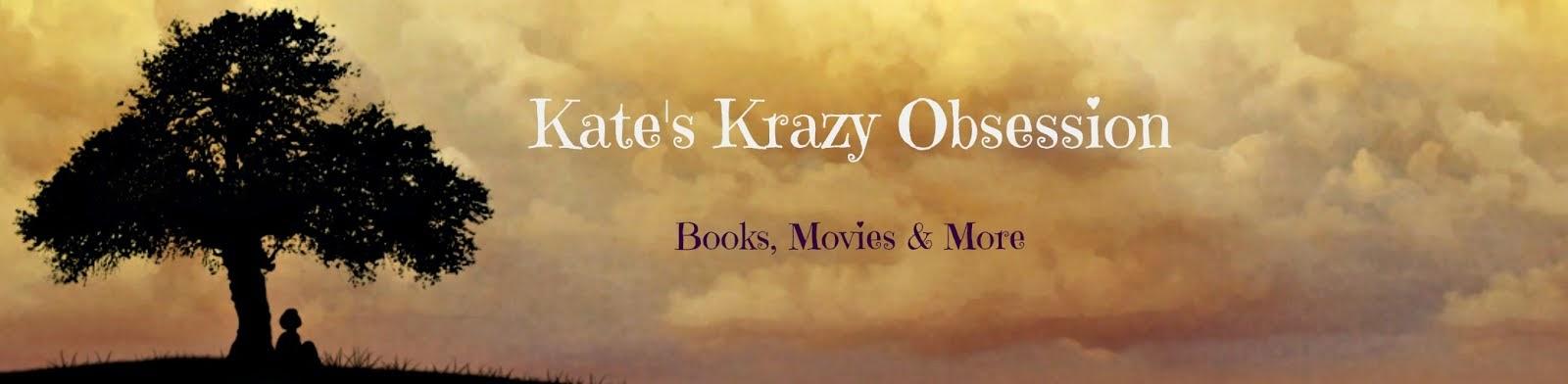 Kate's Krazy Obsession