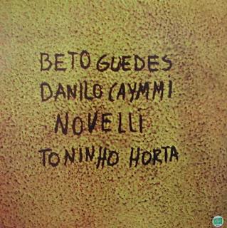 Beto Guedes Danilo Caymmi Novelli e Toninho Horta Beto Guedes Danilo Caymmi Novelli E Toninho Horta
