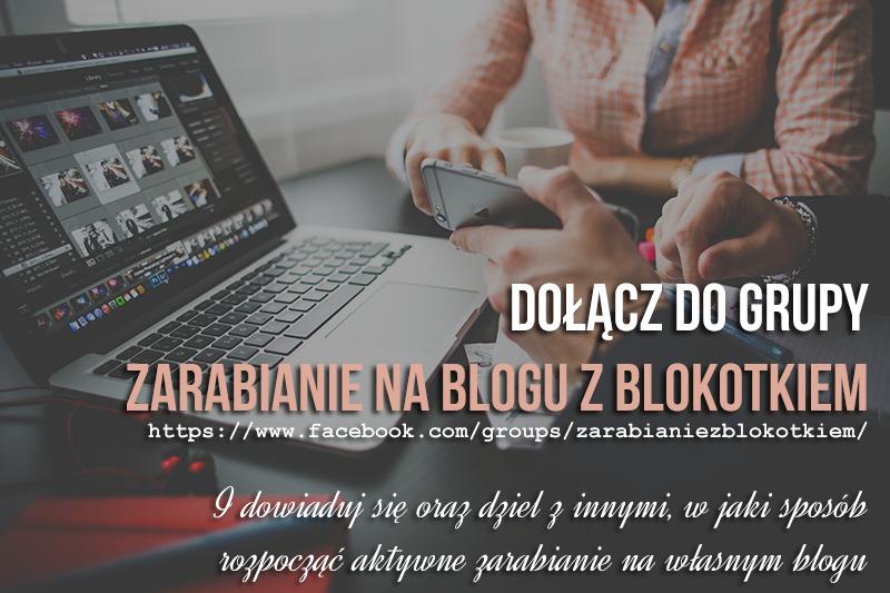 Zarabiaj na blogu