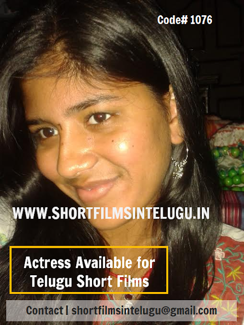 TELUGU GIRL AVAILABLE FOR SHORT FILM  ACTRESS ROLE