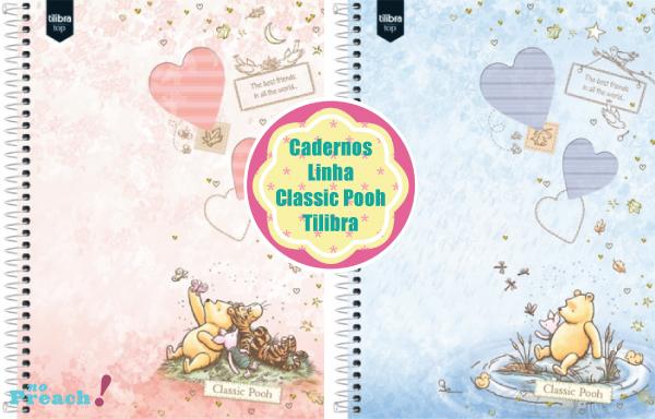 Volta ás aulas: Cadernos linha classic pooh tilibra 2013
