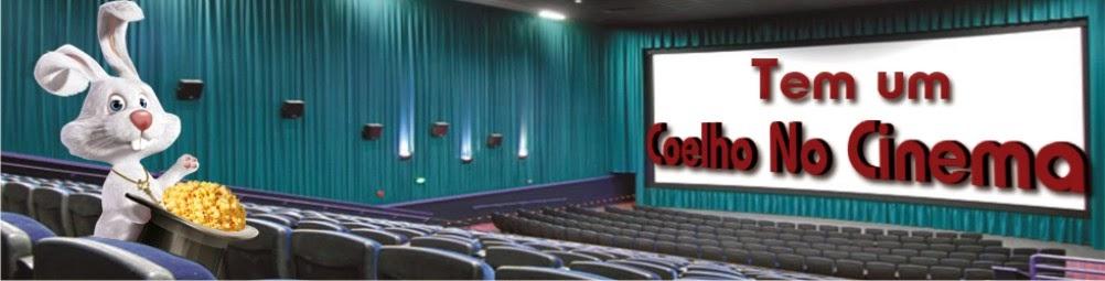 Tem um Coelho no Cinema