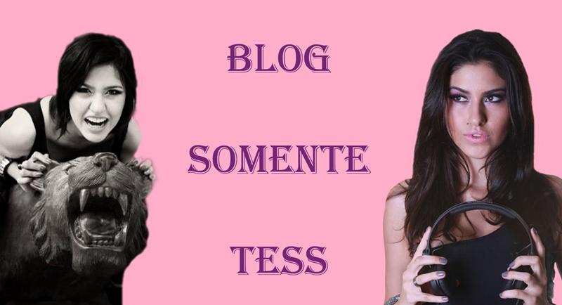 Somente Tess