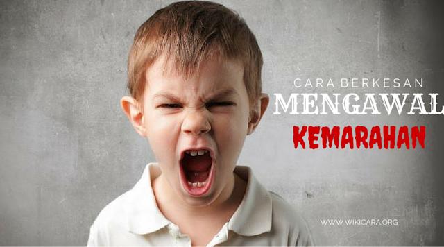 cara berkesan untuk mengawal perasaan marah