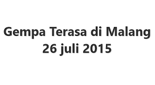 Gempa Malang 26 Juli 2015