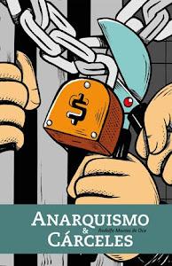 Anarquismo y Cárceles