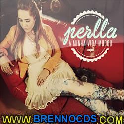 Perlla – A Minha Vida Mudou (2013) | músicas