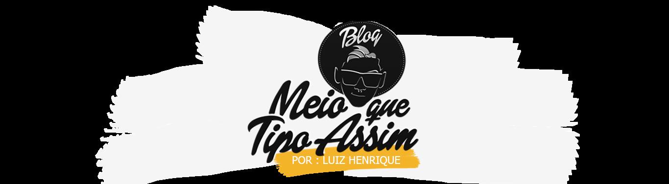 BLOG MEIO QUE TIPO ASSIM - MODA MASCULINA