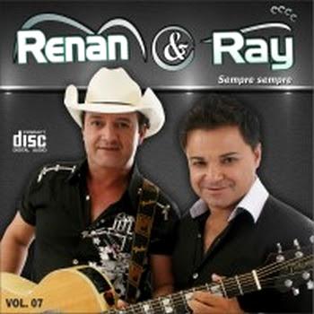 Renan e Ray - Vol.7 - Sempre Sempre