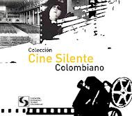 Colección Cine Silente Colombiano