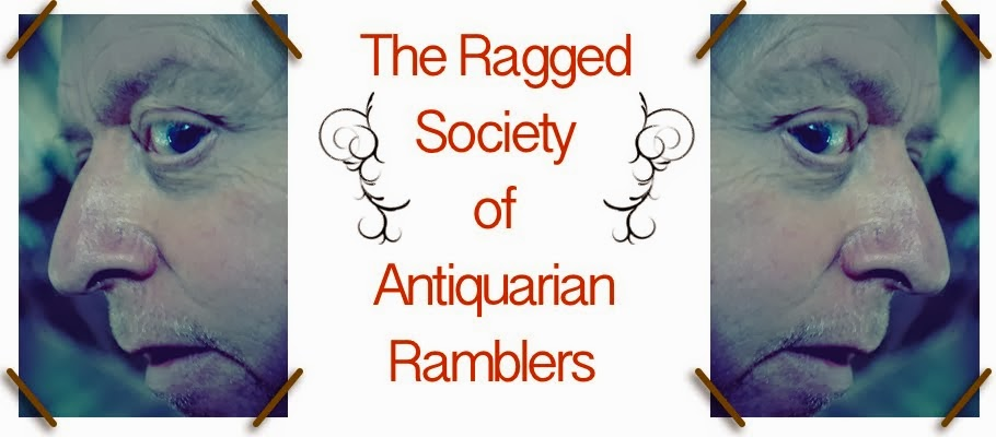 The Ragged Society of Antiquarian Ramblers