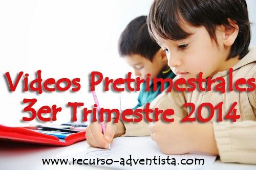 Vídeos Pretrimestrales Divisiones Infantiles y Juveniles, 3er Tercer Trimestre 2014