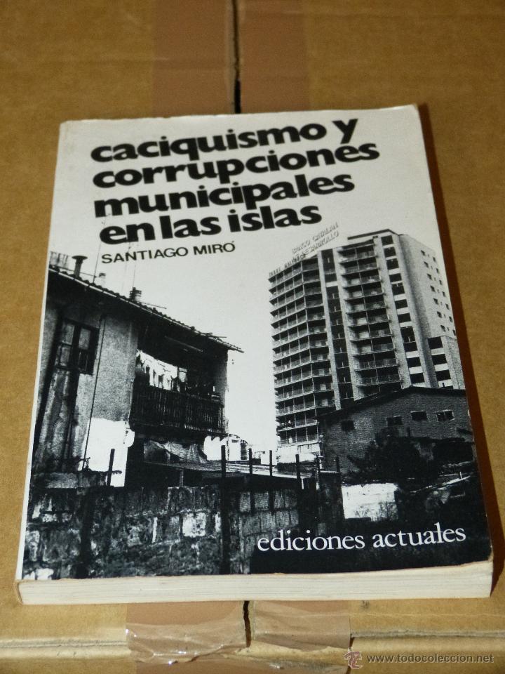 """""""Caciquismo y corrupciones municipales en las islas"""""""