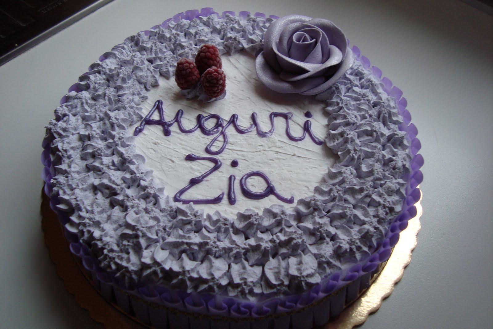 Birthday Cake With Name Zia ~ La mia amata cucina e ecco torta della zia