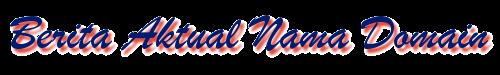 Berita Aktual Nama Domain