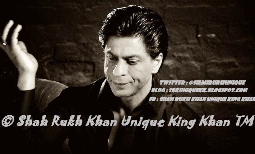 Shah Rukh Khan Unique King Khan