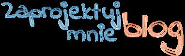 blog.zaprojektujmnie.pl | projektowanie logo powinno być przyjemnością