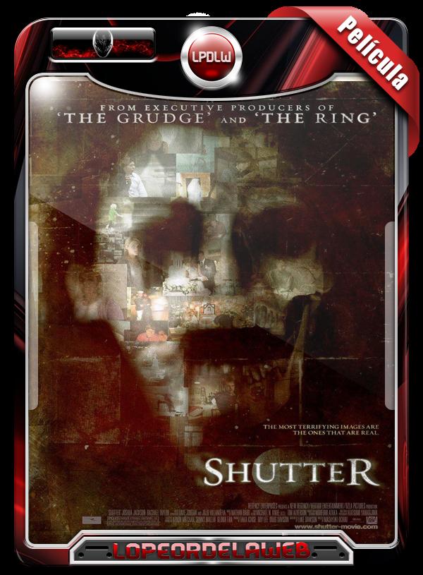 Shutter (2008) | Imágenes del Más Allá 720p Dual Mega Uptobo