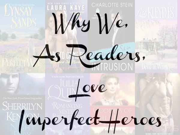 Why We, As Readers, Love Imperfect Heroes