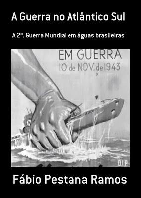 A verdade sobre a participação brasileira na 2º. Guerra Mundial.