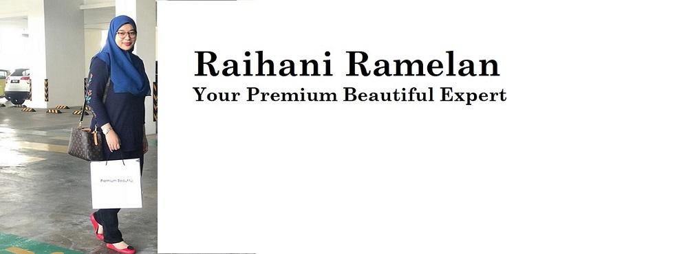 RAIHANI RAMELAN - PREMIUM BEAUTIFUL EXPERT