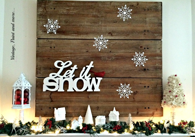 Vintage, Paint and more... vintage decorated Christmas mantel with a let it snow theme