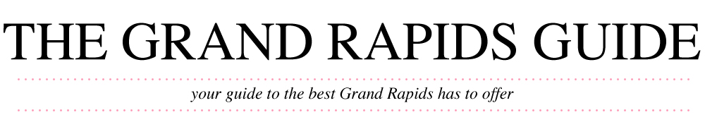 The Grand Rapids Guide