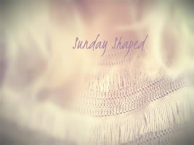 Sunday Shaped