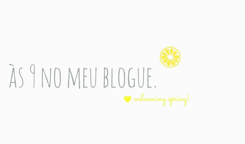 s nove no meu blogue