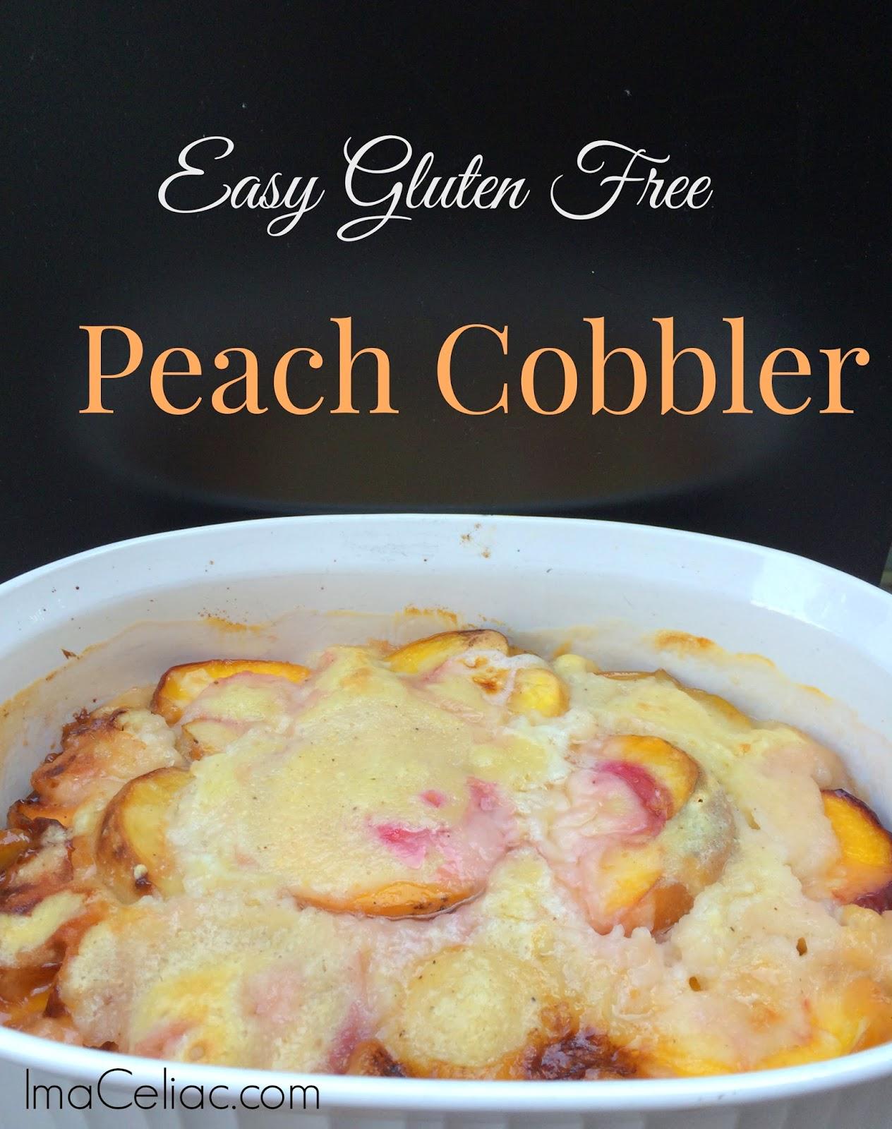 Easy Gluten Free Peach Cobbler - I'm A Celiac
