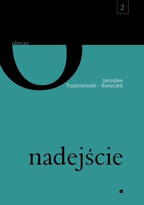 """Jarosław  Trześniewski -  Kwiecień    :  """" Nadejście"""""""