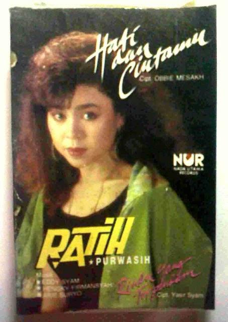 Ratih Purwasih Album  Hati Dan Cintamu 1992