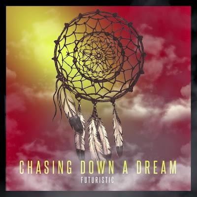 FUTURISTIC - Chasing Down a Dream  Cover