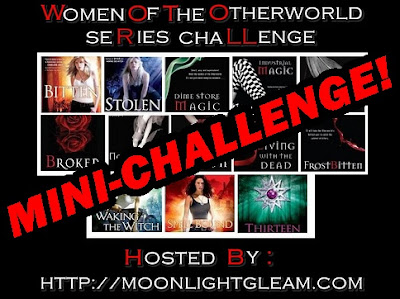 Women of the Otherworld Mini-Challenge #2 hosted by Moonlight Gleam's Bookshelf