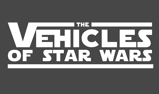 The Vehicles of Star Wars