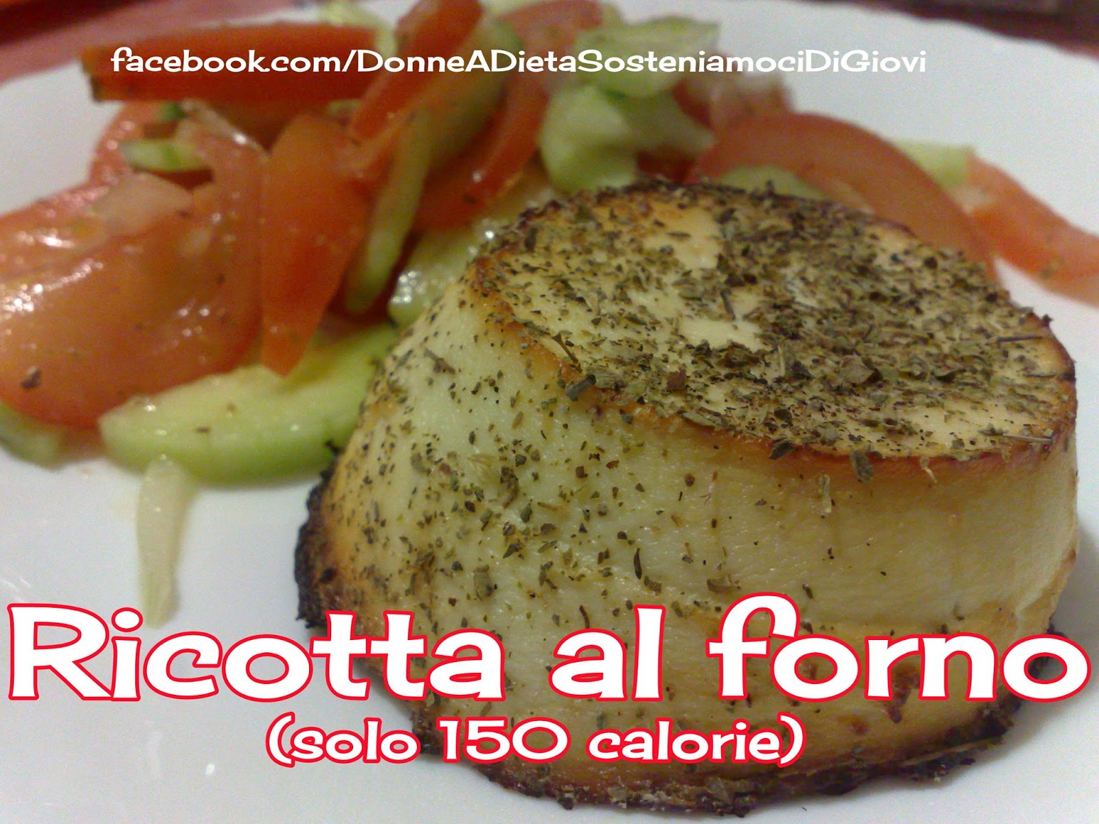 Ricotta light al forno (150 calorie)