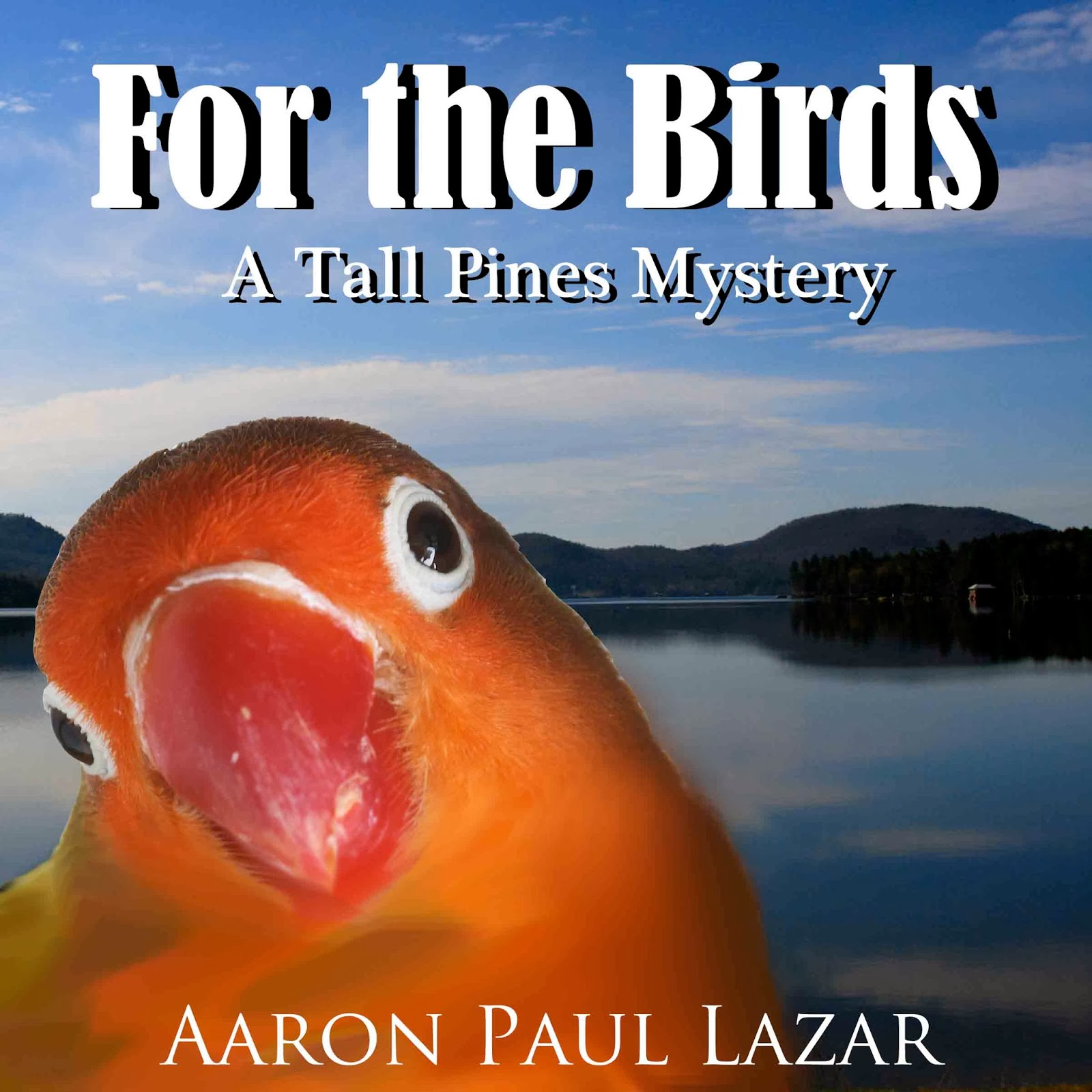 http://www.audible.com/pd/Fiction/For-the-Birds-A-Tall-Pines-Mystery-Audiobook/B00DQ9WCYO/ref=a_search_c4_1_1_srTtl?qid=1390133926&sr=1-1