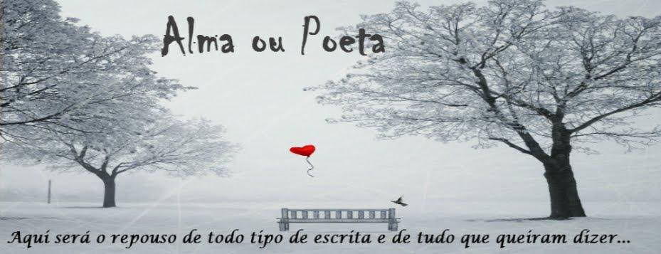 Alma ou poeta