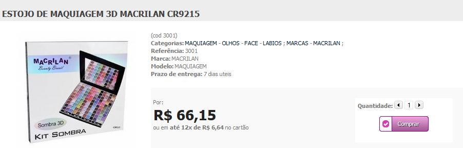 http://www.lindamargarida.com.br/ESTOJO-DE-MAQUIAGEM-3DMACRILAN-CR9215/prod-1883450/