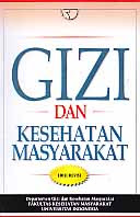 toko buku rahma: buku GIZI DAN KESEHATAN MASYARAKAT , pengarang fakultas kesehatan masyarakat universitas indonesia, penerbit rajagrafindo persada