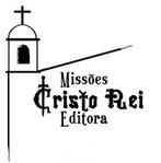 CONHEÇA A EDITORA MISSÕES CRISTO REI
