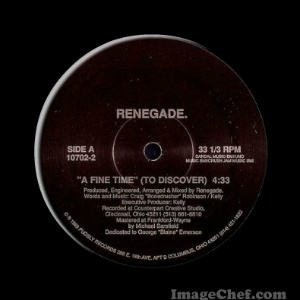 RENEGADE - A Fine Time .. To Discover