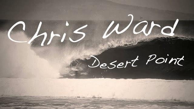 Chris Ward - Desert Point