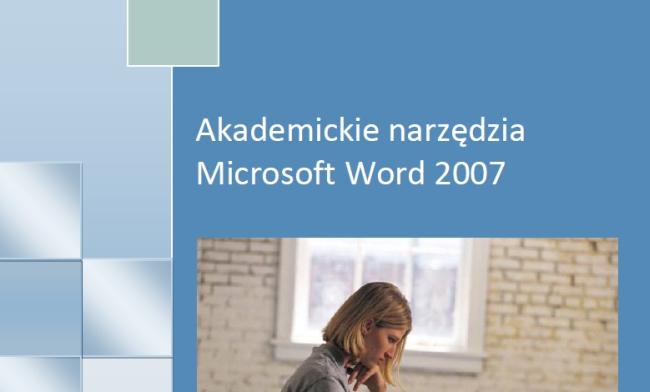 """Fragment okładki książki """"Akademickie narzędzia Microsoft Word 2007"""" Pawła Wimmlera"""